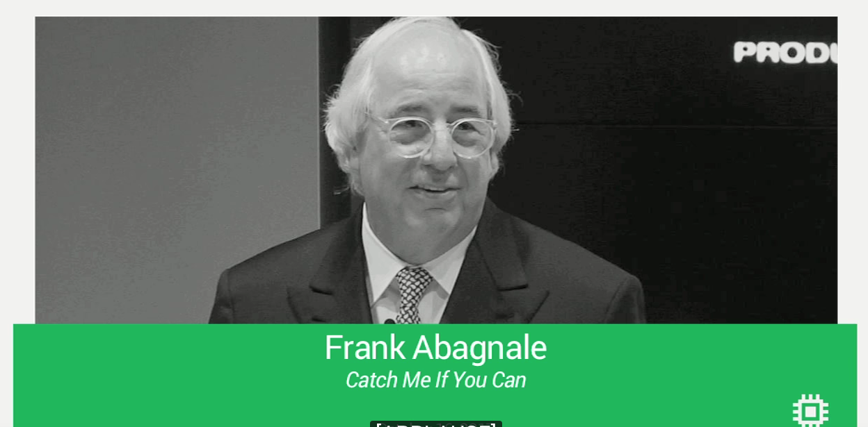 """Frank Abagnale: """"Catch Me If You Can"""""""